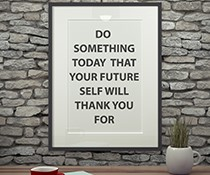 A picture of a quote: Do something today that your future self will thank you for